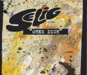 Selig - Ohne Dich - Single