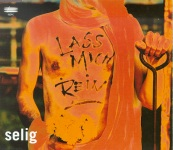 Selig – Lass mich rein Maxi CD Single Lyrics Texte